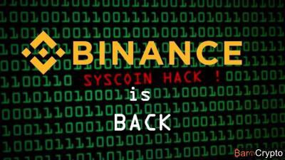 Syscoin hack : Binance relance les transactions après la suspension